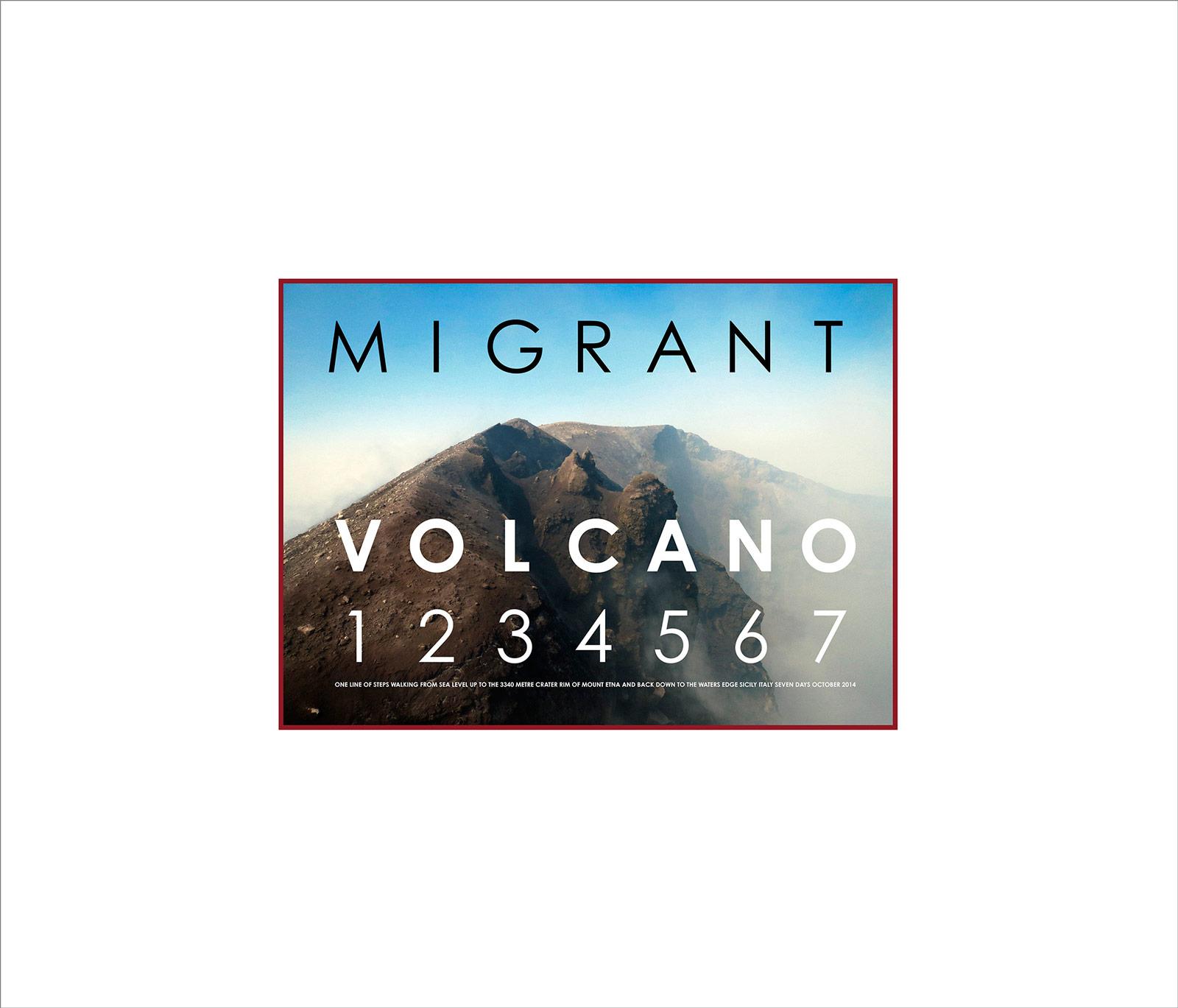 Migrant Volcano Sicily 2014, giclée print, 42 x 49 cm, ed 50